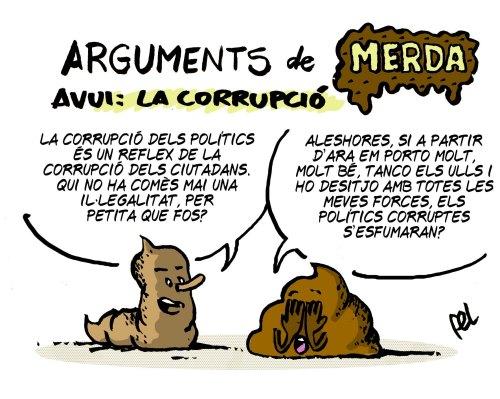 Arguments de merda: la corrupció