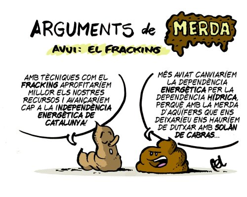 Arguments de merda: el Fracking